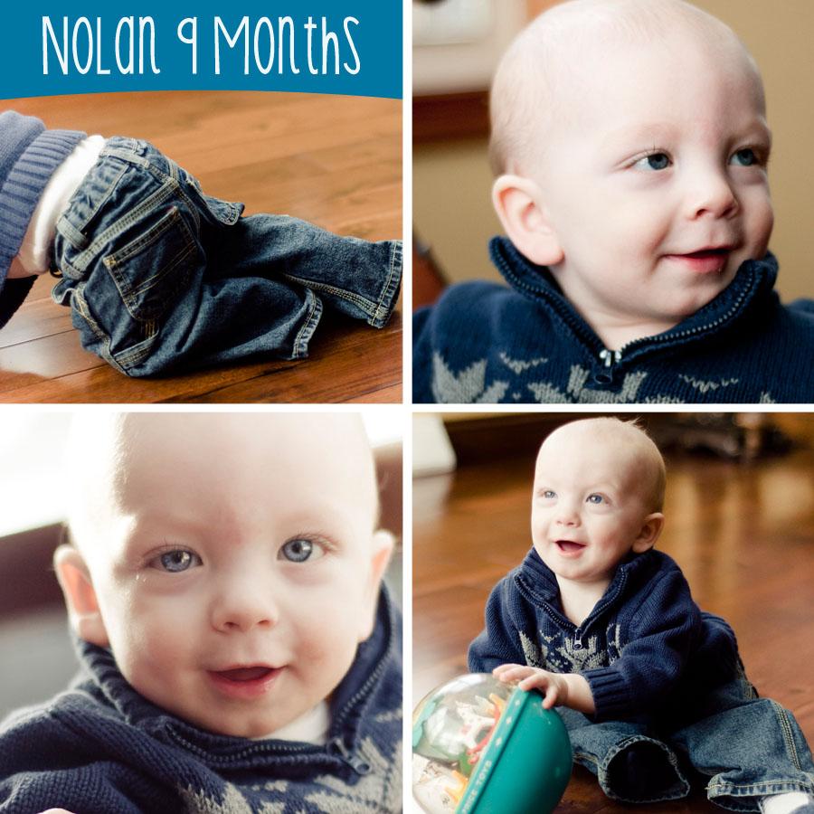 Nolan is 9 Months Old